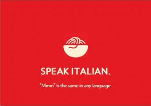italian #food #restaurant #Italy #quotes #speak #language #mmm #yummy