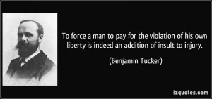 More Benjamin Tucker Quotes