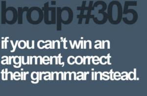 Funny photos funny grammar argument bro