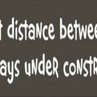 Stencil, funny driving travel construction quote humor 15 x 4.5 inches