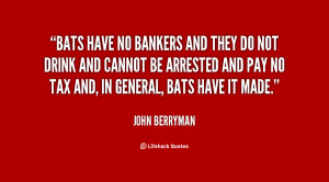 John Berryman Quotes