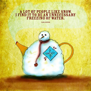 snow #tea #humor No doubt!