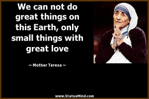 Humanity Quotes by Mother Teresa Mother Teresa Quotes