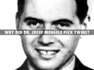 Josef Mengele Experiments