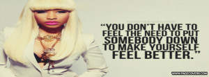 Swag Quotes Nicki Minaj Nicki minaj- feel better .