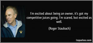 quote-i-m-excited-about-being-an-owner-it-s-got-my-competitive-juices ...