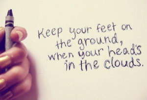 head in the clouds keep your head up lift two fingers