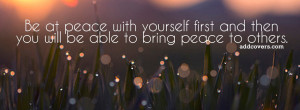 Be at peace with yourself Facebook Covers for your FB timeline profile ...