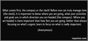 ... direction you are headed (the compass). Where you are headed is more