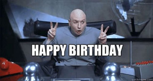 Dr Evil Quote Fingers Happy birthday dr evil