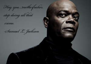 funny-Samuel-Jackson-quote-stop-crime