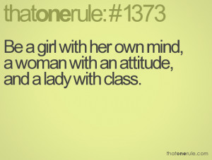 with her own mind, a woman with an attitude, and a lady with class