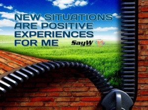 New situations are positive experiences for me.