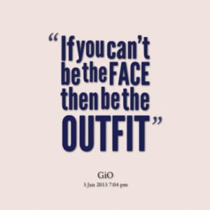 Quotes About: face