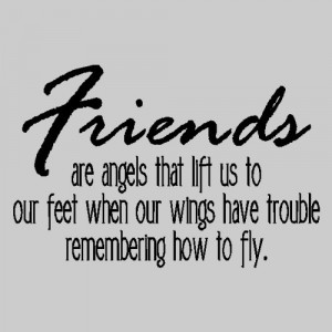 Quotes About Friends Being Angels