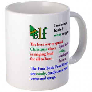 Buddy The Elf Gifts > Buddy The Elf Mugs > Elf Quotes Mug