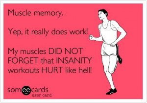 Funny Sports Ecard: Muscle memory. Yep, it really does work! My ...