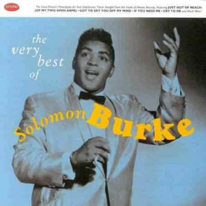 Solomon Burke, Cry to me. Love that song!