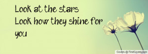 Look at the starsLook how they shine Profile Facebook Covers