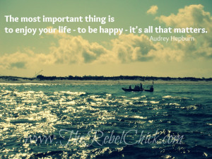 love this quote about happiness by Audrey Hepburn.