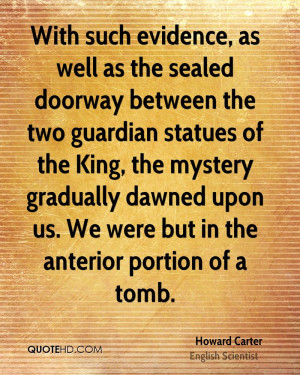 Quotes by Howard Carter