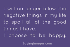 Tagged as: happy , life quotes , negative , positive