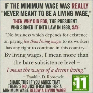 Raise Minimum Wage to Living Wage... Quote by FDR