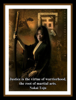 Justice, Warriorhood and the Martial Arts