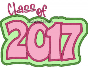 Class Of 2017 Sayings Class of 2017 double applique