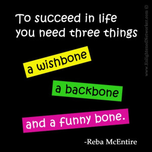 Wishbone Backbone And Funny Bone Reba Mcentire Quotes