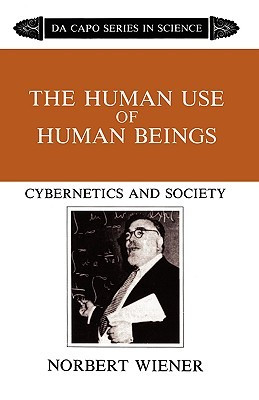"""Start by marking """"The Human Use Of Human Beings: Cybernetics And ..."""