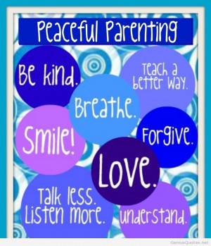Peaceful parenting messages quotes