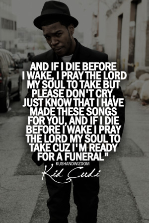music hip hop kushandwizdom Kid Cudi Music Quotes kid cudi quotes Hip ...
