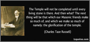 The Temple will not be completed until every living stone is there ...