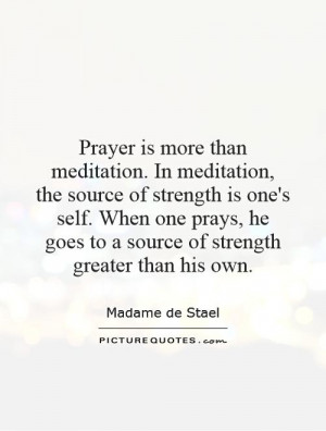 Strength Quotes Prayer Quotes Meditation Quotes Madame De Stael Quotes