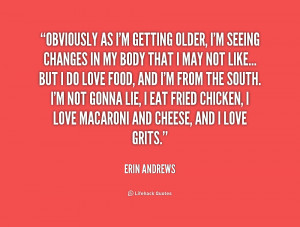 quote-Erin-Andrews-obviously-as-im-getting-older-im-seeing-171353.png