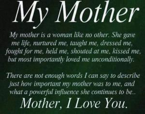 My mother, my hero, my friend.
