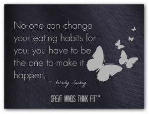 Think Thin Affirmation: No-one can change my eating habits for me; I ...