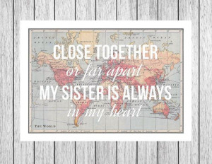 Print, Long Distance, World Map Print, Gift for Sister, Sister Quote ...