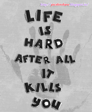Life is Hard | Nice Life Quote Wallpaper