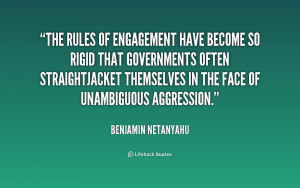 The rules of engagement have become so rigid that governments often ...