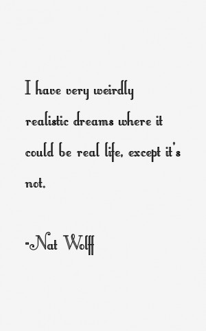 Nat Wolff Quotes & Sayings