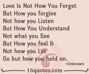 Love Is Not How You Forget But How you forgive