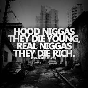 Hood Quotes About Love Quote graphic hood n-ggas
