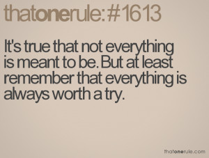 Not Meant To Be Quotes It's true that not everything