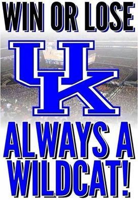 Kentucky Wildcats Wall Quotes. QuotesGram  |Kentucky Wildcats Quotes Boo