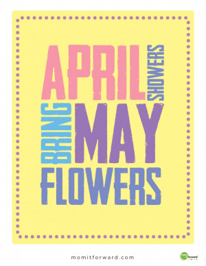 Quote: April Showers