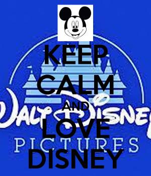 Keep Calm And Love Disney Tjn