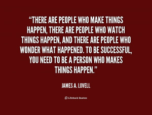 Quotes About Make Things Happen