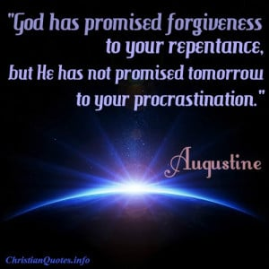 Augustine Quote – Repentance
